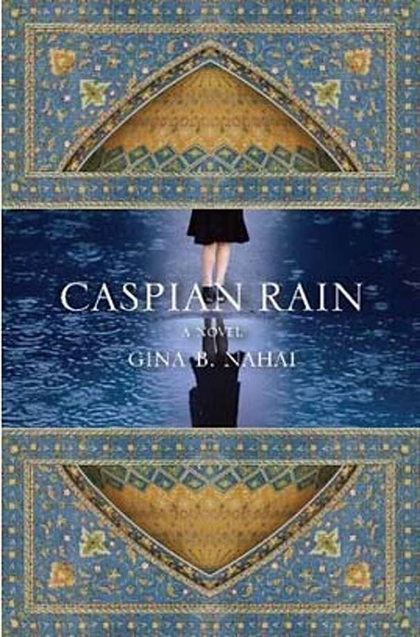 Caspian Rain (Hardcover) by Gina B. Nahai (Author) Photo: -