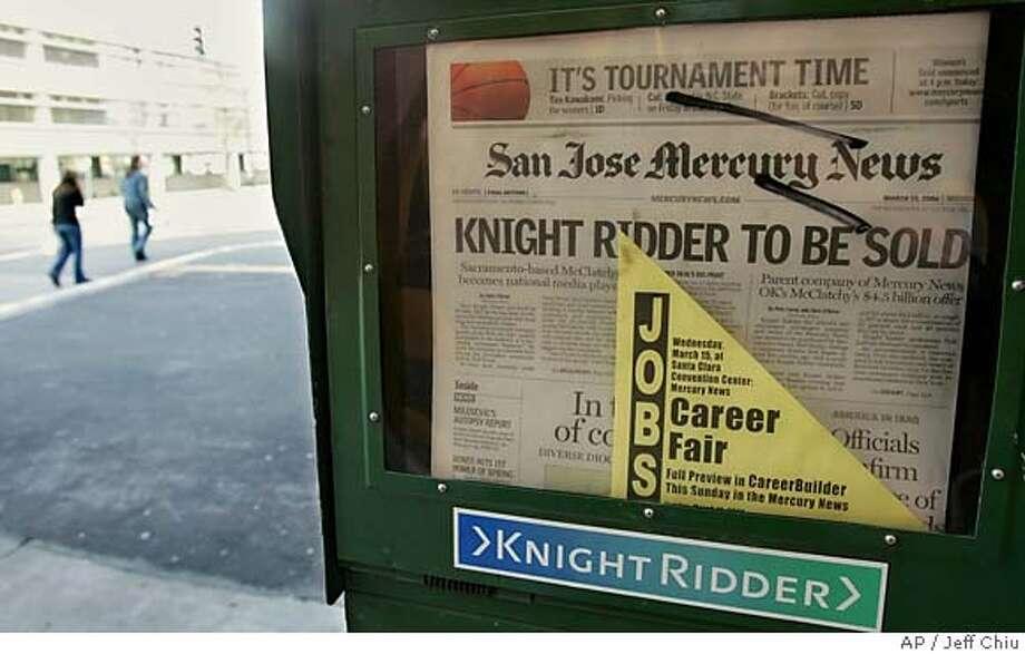 A San Jose Mercury News newspaper rack is photographed in San Jose, Calif., Monday, March 13, 2006. The McClatchy Co. is making its biggest bet yet on the future of the newspaper industry by agreeing to pay $4.4 billion in cash and stock to acquire Knight Ridder Inc., a major newspaper publisher more than twice its size. (AP Photo/Jeff Chiu) Photo: JEFF CHIU