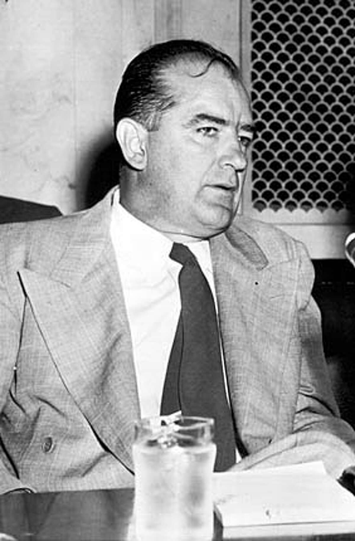 Sen. Joseph McCarthy. Chronicle File Photo