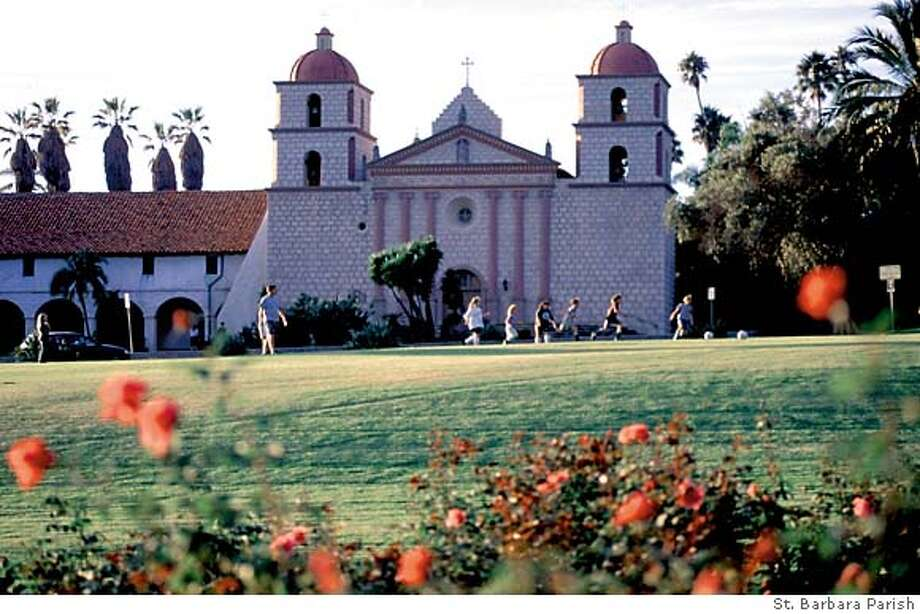 TRAVEL SANTA BARBARA -- Mission Santa Barbara. Photo caption Photo: Handout