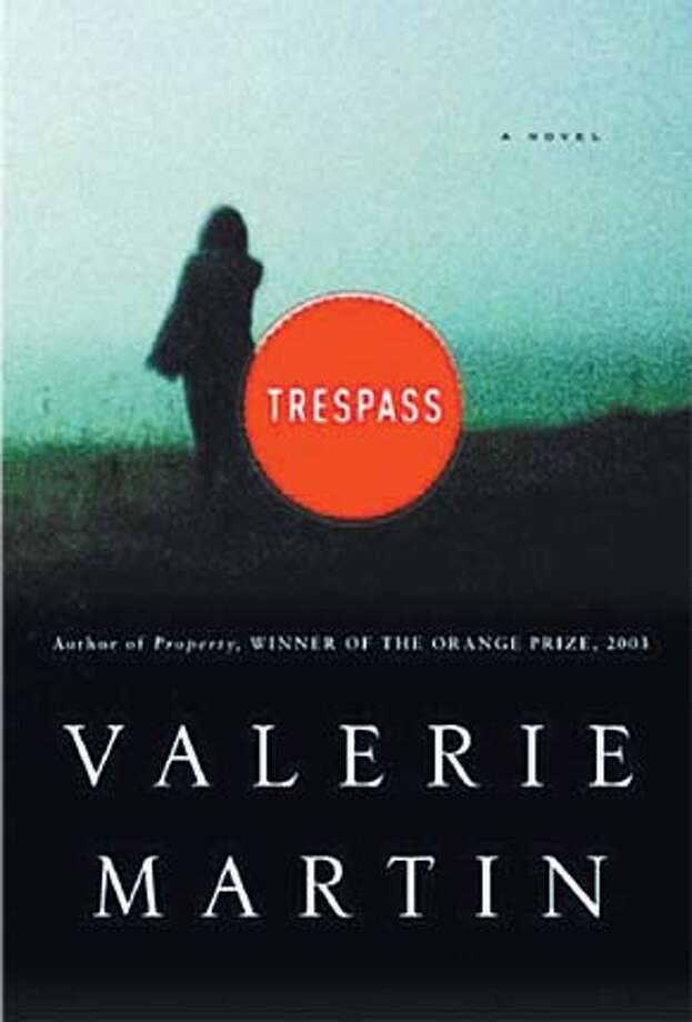 """Trespass"" by Valerie Martin"
