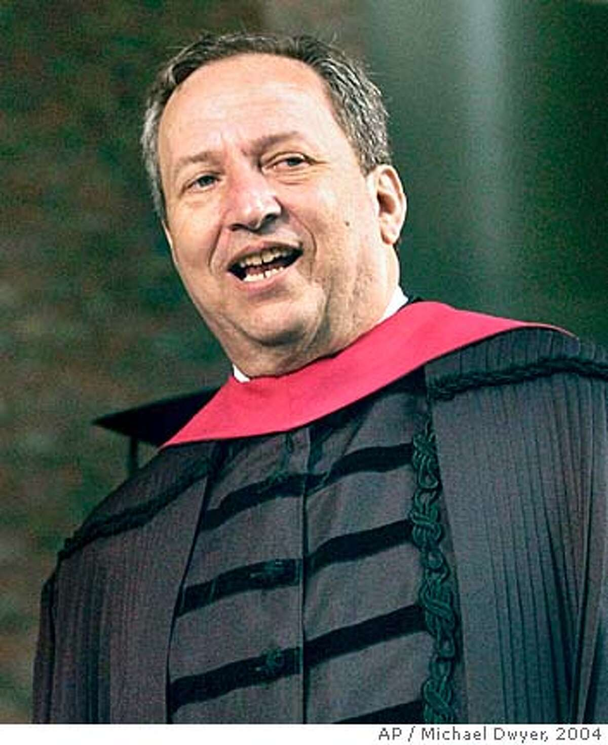 **FILE** Harvard University President Lawrence Summers is shown during Harvard's 353rd commencement ceremonies, in this June 10, 2004, file photo in Cambridge, Mass. Summers said he relented and released a transcript of his provocative remarks on women in science to help his school get beyond the furor the comments created. Heading into a potentially contentious meeting with faculty on Tuesday they seemed to spark another round of debate.(AP Photo/Michael Dwyer, File) Ran on: 02-19-2005 Lawrence Summers Ran on: 03-16-2005 Lawrence Summers Ran on: 03-16-2005 Lawrence Summers Ran on: 09-16-2007 Lawrence Summers has been uninvited to speak at a UC Board of Regents event. Ran on: 09-16-2007 Lawrence Summers has been uninvited to speak at a UC Board of Regents event. Ran on: 09-16-2007