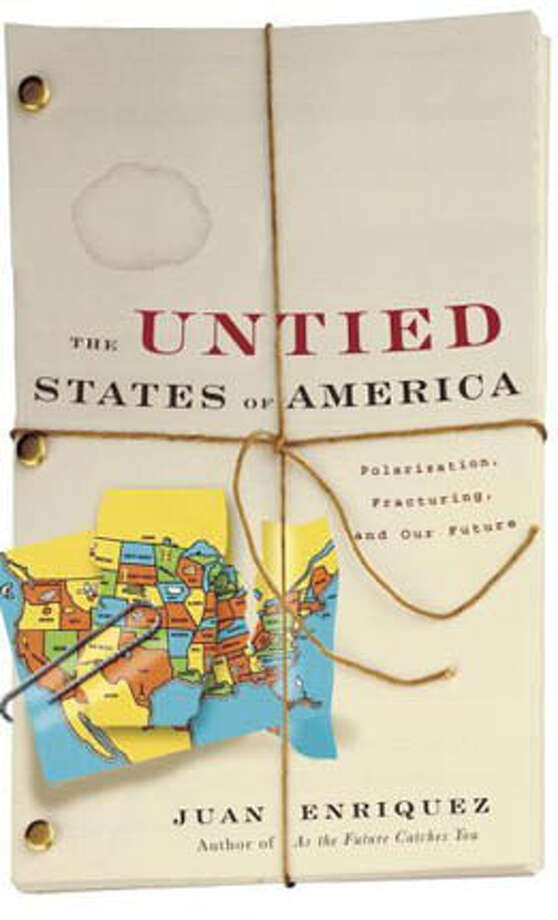 """""""The Untied States of America: Polarization, Fracturing and Our Future,"""" by Juan Enriquez (Crown; 352 pages; $24.95)."""