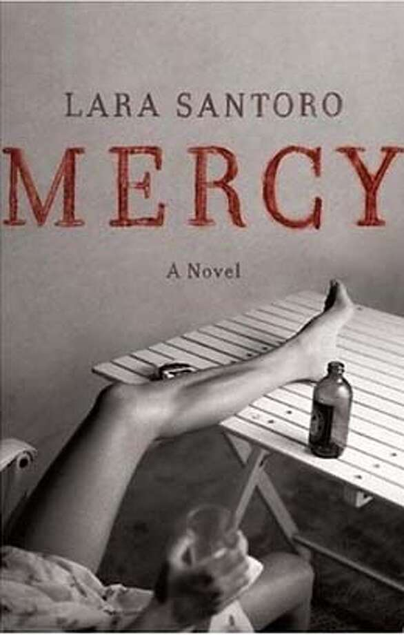 Lara Santoro, Mercy, A Novel Photo: Ho