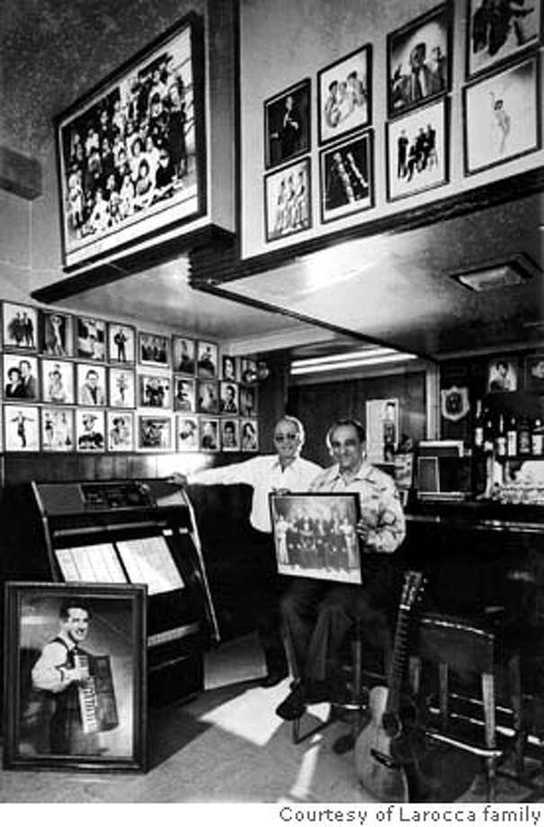 Owner of La Rocca's Corner (an old saloon in North Beach, S.F.) Leo La Rocca (on the left), with his son Vince. Photo: Courtesy Of Larocca Family