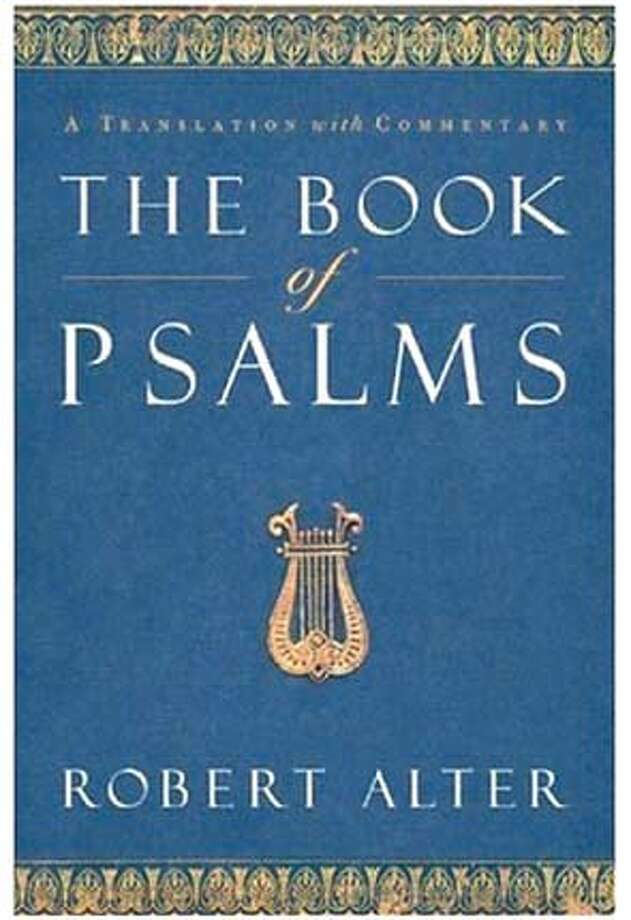 """""""The Book of Psalms: A Translation with Commentary"""" by Robert Alter"""