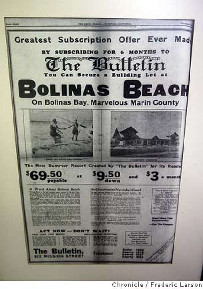 "{object name} Back in the 1870s the Bolinas newspaper was giving away lots to people who subscribed to the newspaper. At Seashore Realty the framed newspaper front page that adorns the wall with the ""free lots on the Bolinas Mesa with subscription,"" 2/3/06  Frederic Larson Photo: Frederic Larson"