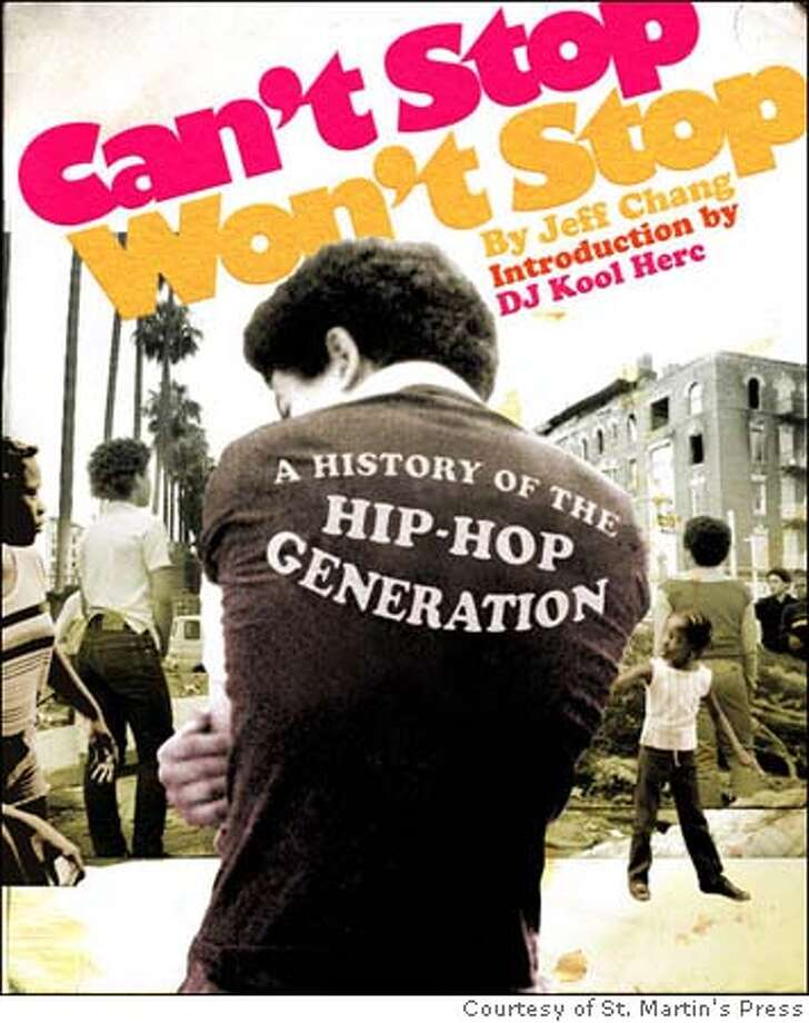 Jeff Chang's Can't Stop Won't Stop: A hiphop guide from the inside