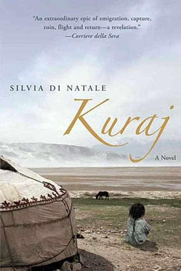"""Kuraj,"" by Silvia di Natale (Bloomsbury; 437 pages; $15.95 paperback)"