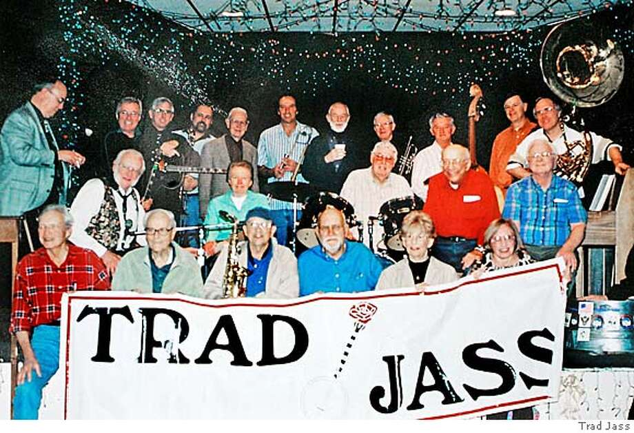 Members of Trad Jass, a club that promotes traditional jazz music. PHOTO COURTESY OF TRAD JASS Photo taken on 1/2/06, in San Francisco, CA.  By Katy Raddatz / The San Francisco Chronicle Photo: Katy Raddatz