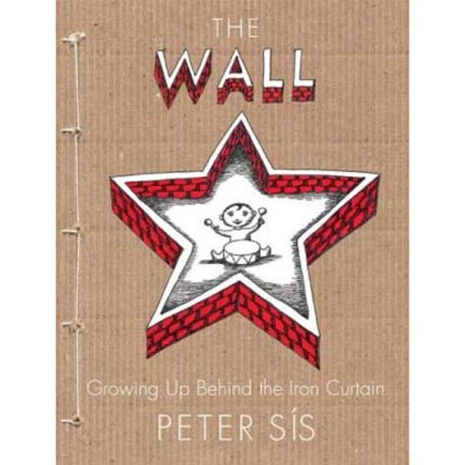 """The Wall: Growing Up Behind the Iron Curtain"" by Peter Sis"