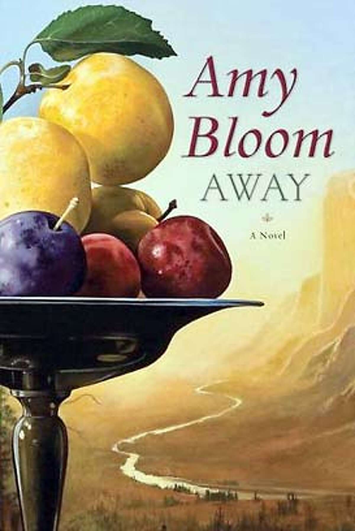 Amy Bloom. Away.