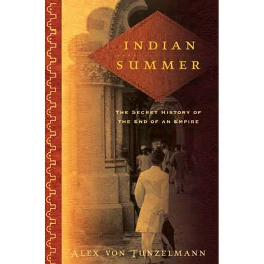 """""""Indian Summer: The Secret History of the End of an Empire"""" by Alex von Tunzelmann"""