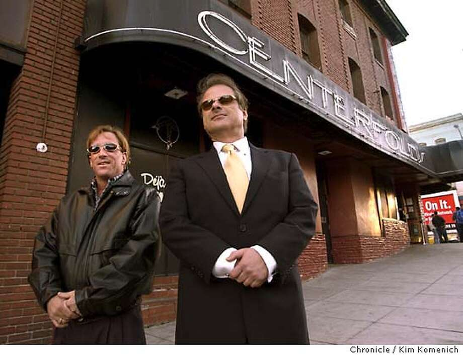 BSC Management Director of Operations Andy Dunitz, left and BSC Management President Joe Carouba, right, in front of Centerfolds club on Broadway.  Sometimes it's hard to be a philanthropist. The dancers and other employees at a dozen North Beach strip clubs run by BSC Management have had trouble in the past finding a place to hold their charity golf tournament. Last week, dancers at the clubs began a holiday tradition of performing one dance per shift for charity. In the past, some of this money has been accepted by charities who hesitate to publicly acknowledge their benefactors. KIM KOMENICH/The Chronicle Photo: KIM KOMENICH
