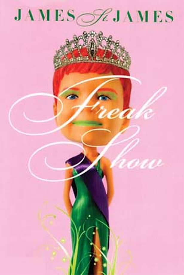 """Freak Show"" by James St. James"
