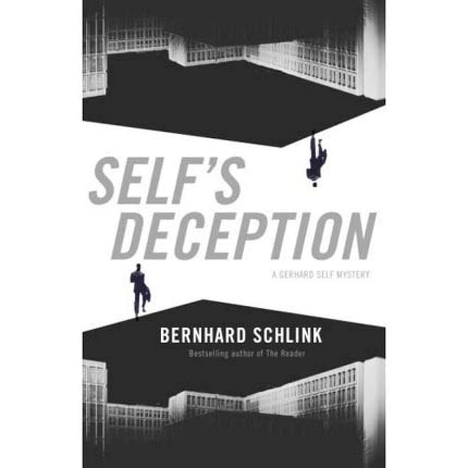 """Self's Deception"" by Bernhard Schlink, translated by Peter Constantine"
