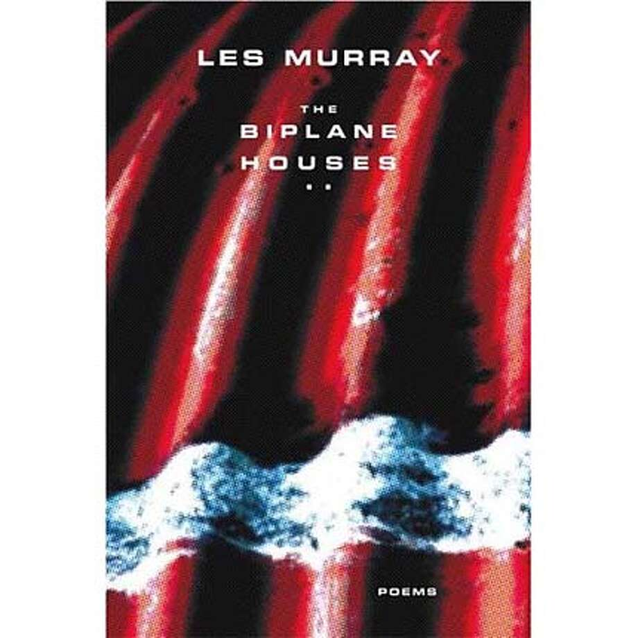 """The Biplane Houses"" by Les Murray"
