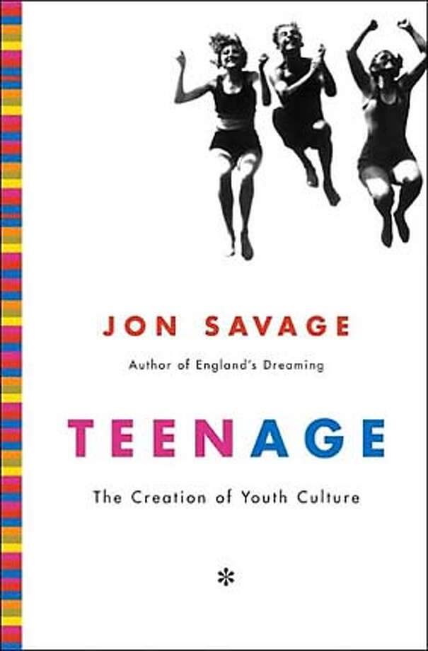 """""""Teenage: The Creation of Youth Culture"""" by Jon Savage"""