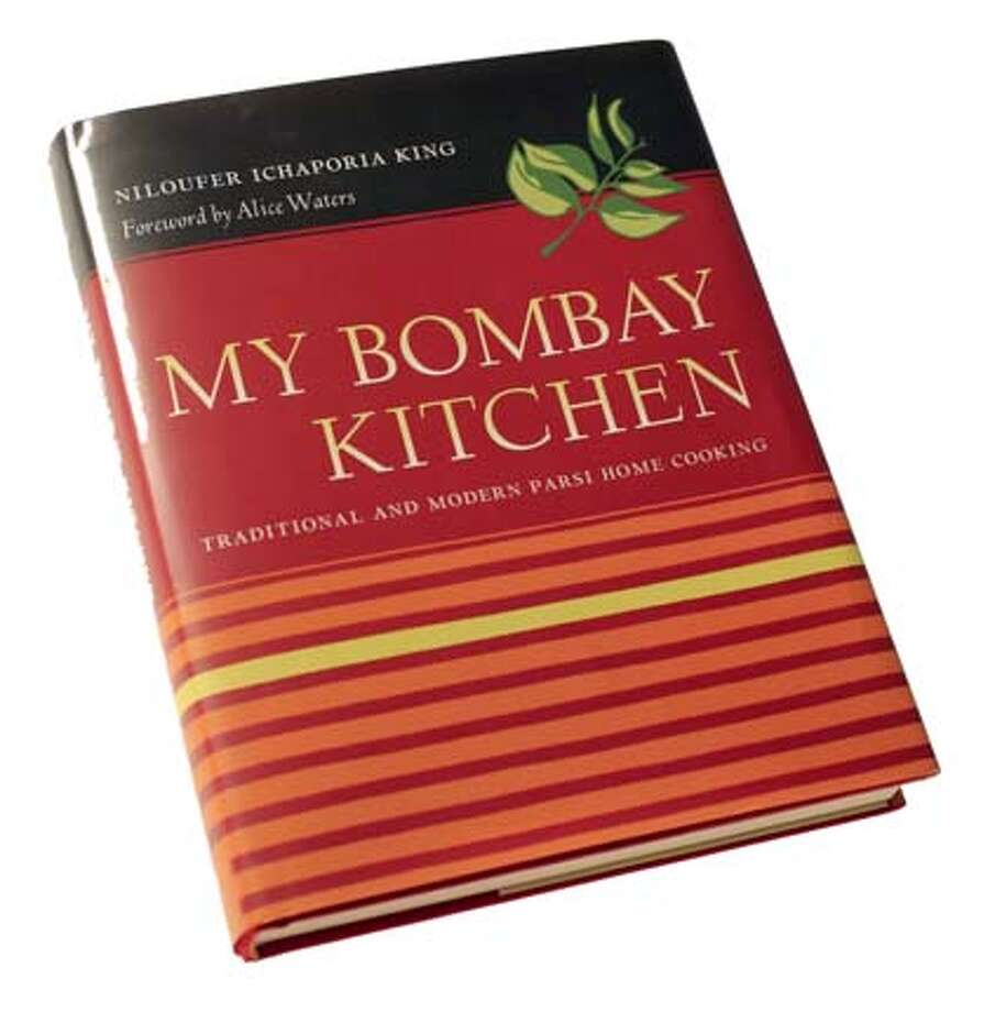 "BOOK11_BOMBAY_JOHNLEE.JPG  ""My Bombay Kitchen"" by Niloufer Ichaporia King.  By JOHN LEE/SPECIAL TO THE CHRONICLE Photo: John Lee"