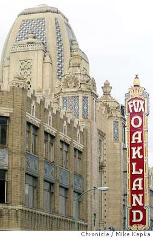 Oakland's Fox Theater is undergoing restoration. BY MIKE KEPKA/THE CHRONICLE Photo: MIKE KEPKA
