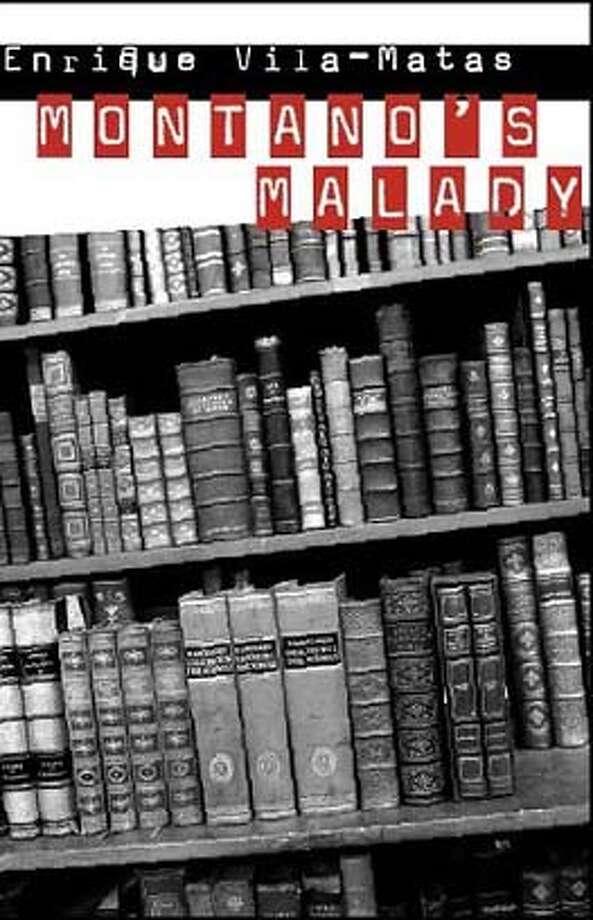 � Montano's Malady by Enrique Cila-Matas, translated by Jonathan Dunne Photo: Ho