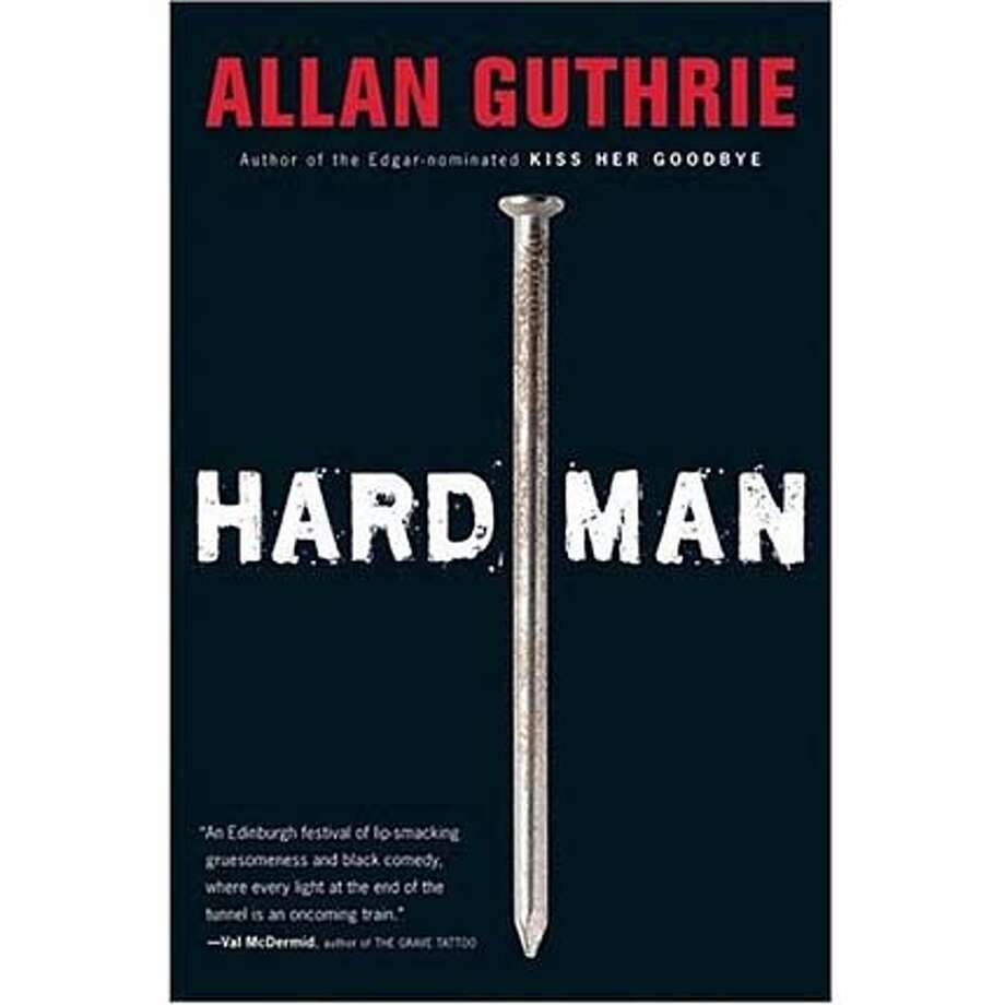 """""""Hard Man"""" by Allan Guthrie"""