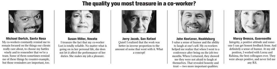 Two Cents: The quality you most treasure in a co-worker?