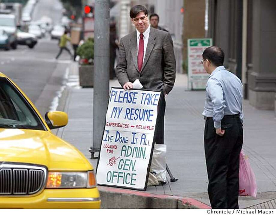 A look at Charles Weiss and his job hunting progress. On January 23rd Charles Weiss was looking for work on the corner of California and Montgomery Sts. in SF. by Michael Macor/The Chronicle Photo: MICHAEL MACOR