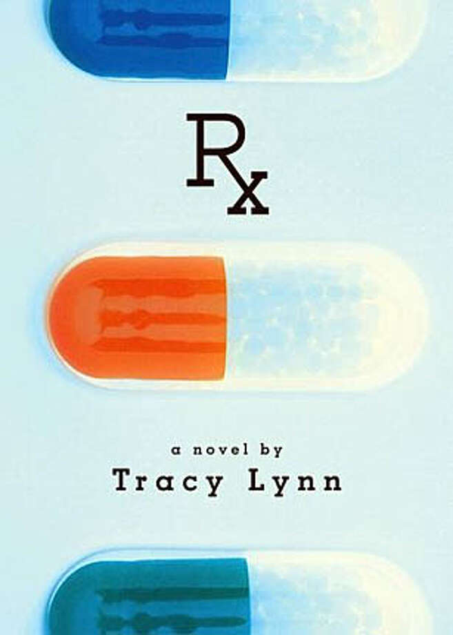 "Book cover art for, ""Rx"" a novel by Tracy Lynn. Photo: No Byline"