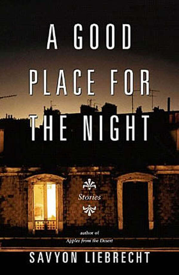 "Book cover art for, ""A Good Place for the Night: Stories"" by Savyon Liebrecht, Sondra Silverston. Photo: No Byline"