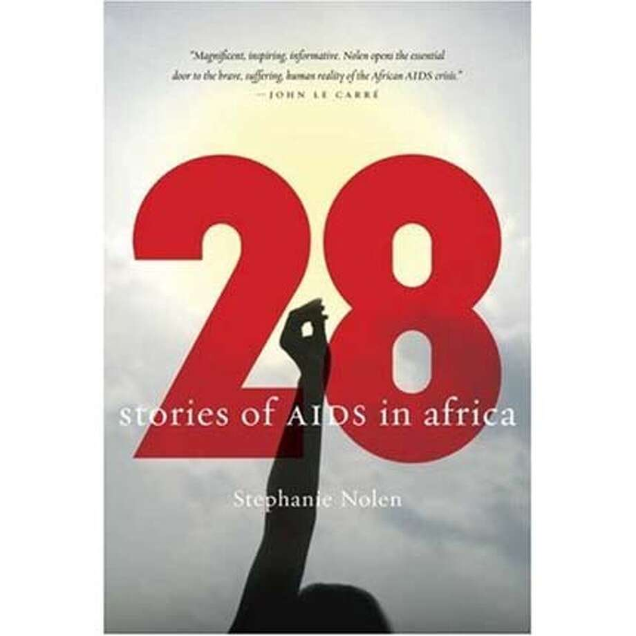 """""""28: Stories of AIDS in Africa"""" by Stephanie Nolen"""