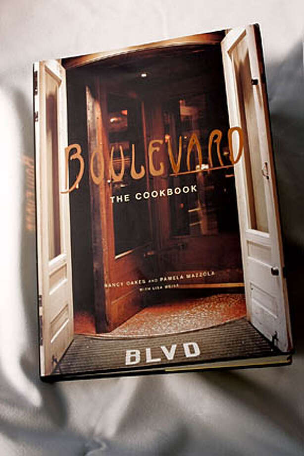 "BOOK14_011_LH.JPG The cookbook ""Boulevard"" by Nancy Oakes and Pamela Mazzola.  Photographed by Liz Hafalia on 12/8/05 in San Francisco, California. SFC Creditted to the San Francisco Chronicle/Liz Hafalia Photo: Liz Hafalia"