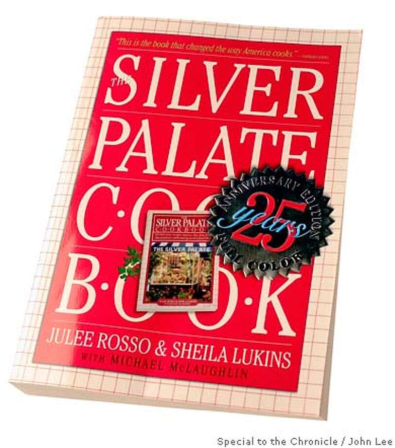 """BOOK_SILVERPALATE_JOHNLEE.JPG  """"Silver Palate Cook Book.""""  By JOHN LEE/SPECIAL TO THE CHRONICLE Photo: JOHN LEE"""