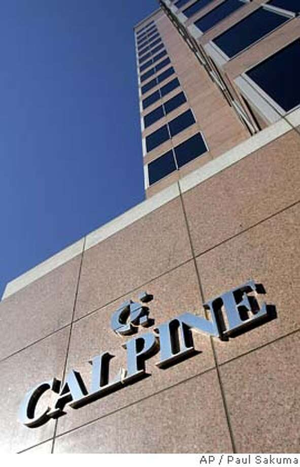 Calpine Corp. headquarters in San Jose, Calif., are shown Monday, Dec. 5, 2005. The New York Stock Exchange said Monday it plans to delist Calpine Corp. in a move reflecting Wall Street's dismay as the debt-plagued power merchant considers bankruptcy. (AP Photo/Paul Sakuma) Photo: PAUL SAKUMA