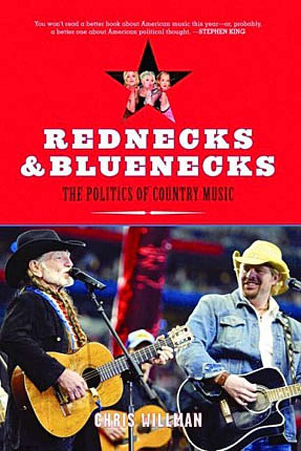 """Book cover art for, """"Rednecks and Bluenecks: The Politics of Country Music"""" by Chris Willman. Photo: No Byline"""