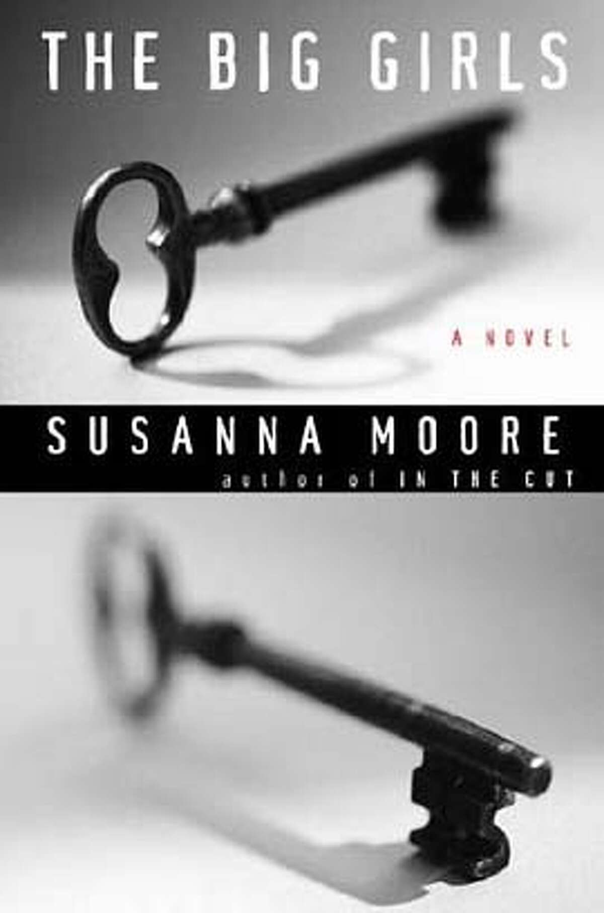 � The Big Girls By Susanna Moore