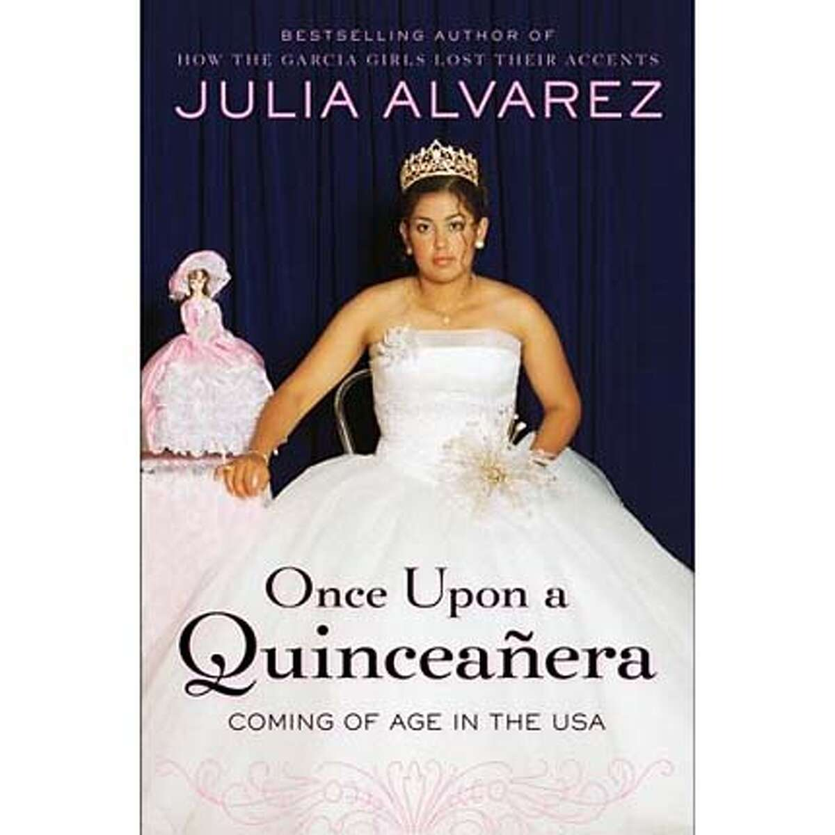 """""""Once Upon a Quinceanera: Coming of Age in the USA"""" by Julia Alvarez"""