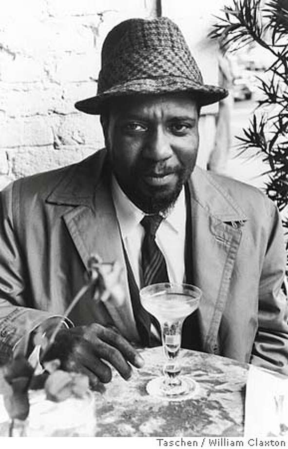 MINIATURES26 Thelonius Monk enjoying his champagne cocktail, San Francisco. CR: William Claxton/Taschen books Ran on: 11-26-2005  Thelonius Monk, top left, enjoys a champagne cocktail. He was part of the vibrant jazz scene that saw Cal Tjader, top, on his boat in Sausalito, drumming on coffee cans. Summing it all up, the city and the sound, is Darnell Howard, bottom, posing on Lombard Street. Photo: William Claxton