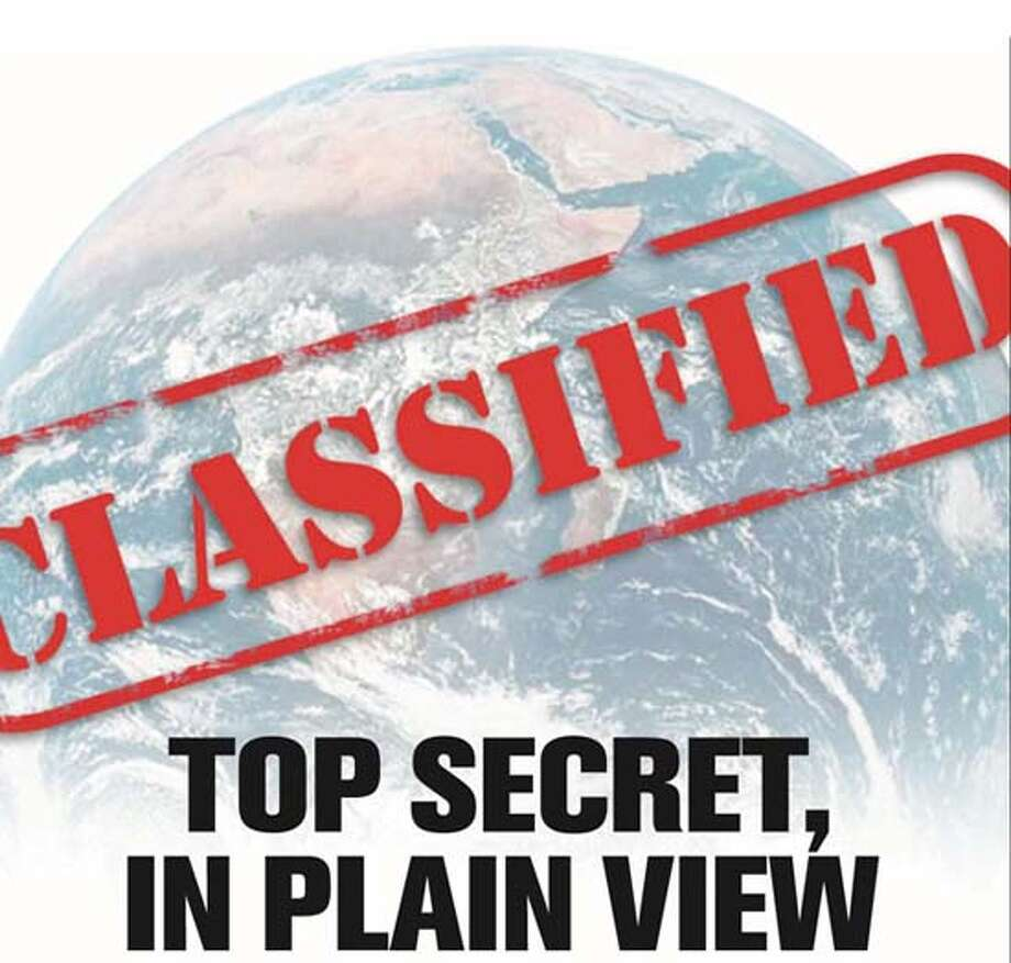 Top Secret, In Plain View: Censorship is spotty for aerial shots of vulnerable sites. Chronicle Graphic