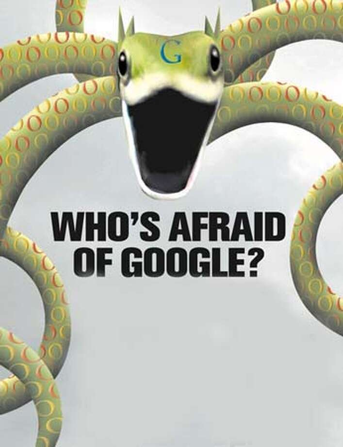 Who's afraid of Google? Chronicle illustration by Tracy Cox