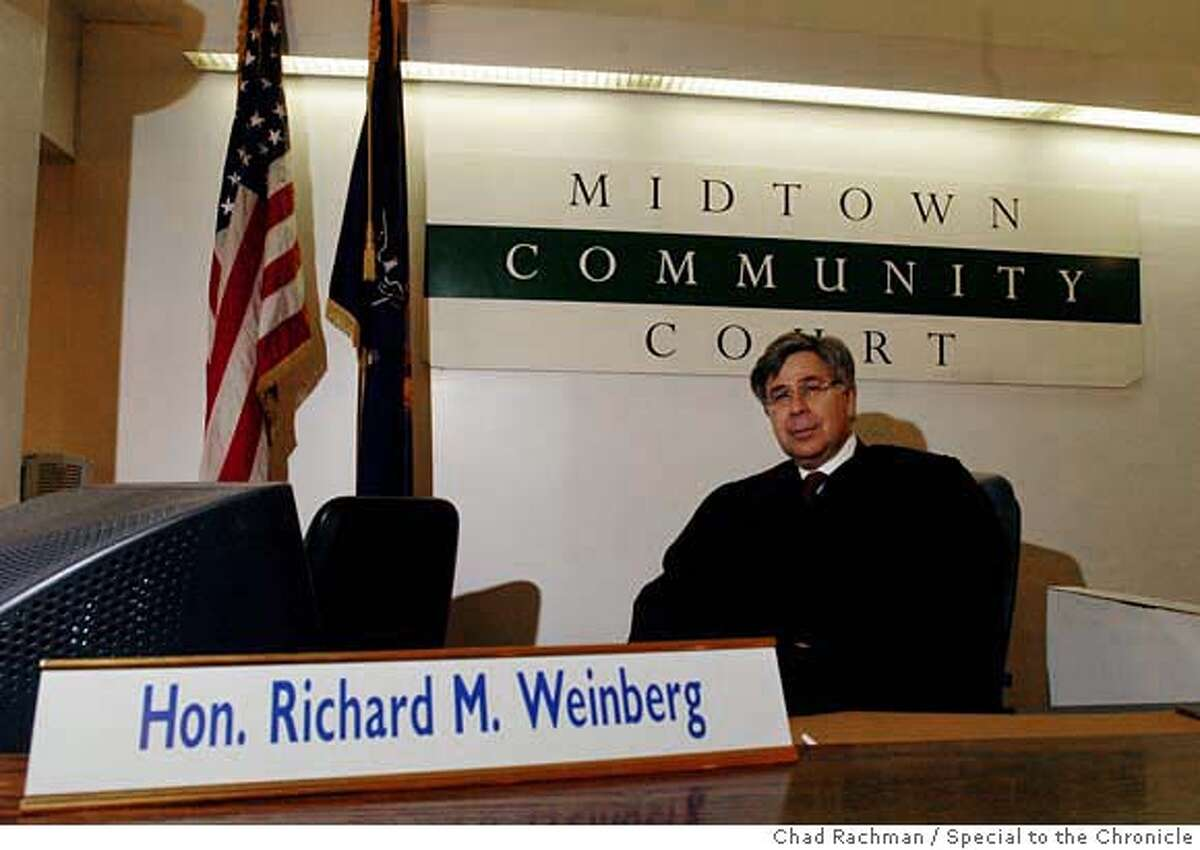 Midtown Community Court Judge Richard M. Weinberg poses in his courtroom Tuesday, April 10, 2007 in New York. Violators arrested for crimes like littering are assigned community service as punishment and offered support services by New York�s Midtown Community Court. Calling the quality-of-life crimes that plague downtown San Francisco appalling and frustrating, Mayor Gavin Newsom said he plans to clean up the area by opening a new courthouse, modeled after the Midtown Community Court, to crack down on such infractions. (Chad Rachman/Special to The Chronicle) **Richard M. Weinberg, cq**