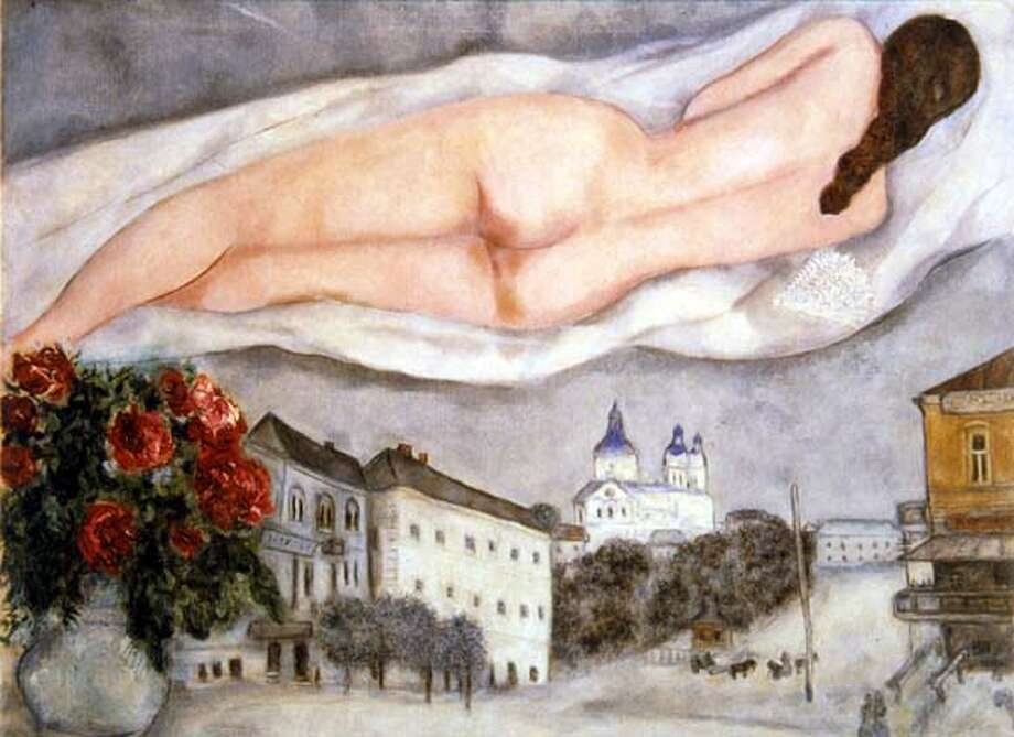 �Nude Above Vitebsk� (1933).SPECIAL TO THE CHRONICLE  � Photo: HO
