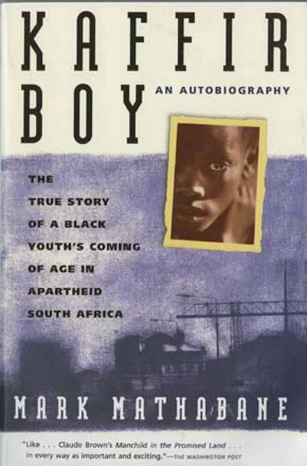 Kaffir Boy has been banned in a class at Burlingame Intermediate School because parents objected over a graphic paragraph in the book suggesting instance of child sexual abuse in Apartheid South Africa. Photo: None