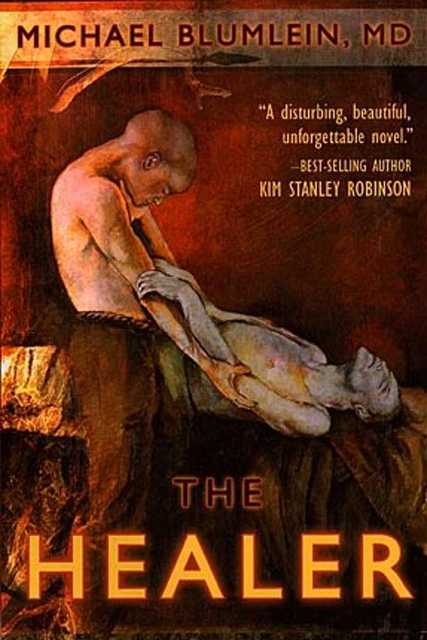 """""""The Healer"""" by Michael Blumlein"""