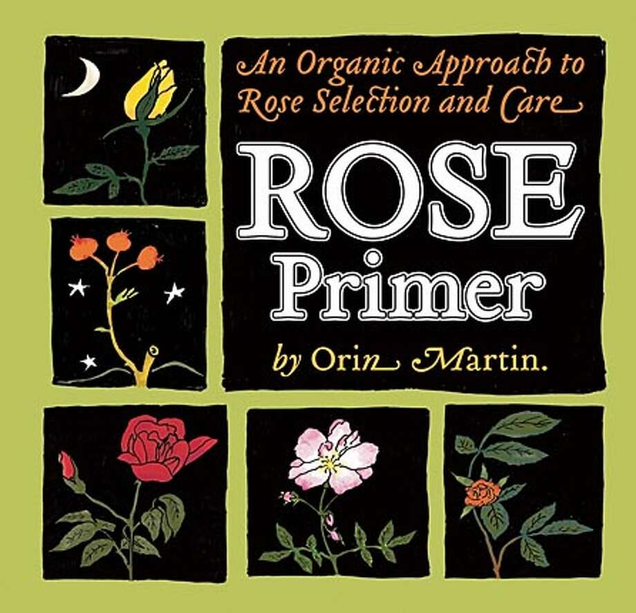 """""""A Rose Primer: An Organic Approach to Rose Selection and Care"""" (The Friends of the UCSC Farm & Garden, 2005, 40 pages, $10). Photo courtesy of The Friends of the UCSC Farm & Garden"""