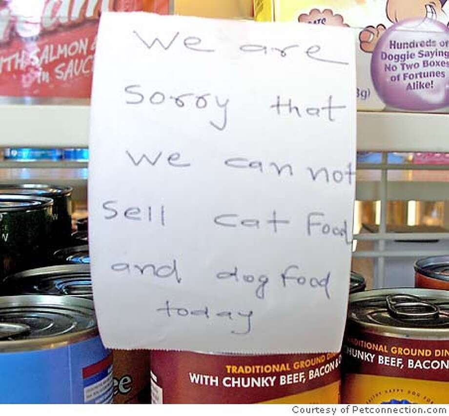 Sign on a convenience store shelf in Dixon, Calif., on April 1, 2007 Photo: PetConnection.com