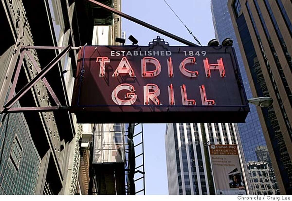 Story on Tadich Grill, 240 California Street. The Tadich Grill sign in front of the restaurant. Event on 8/23/05 in San Francisco. Craig Lee / The Chronicle