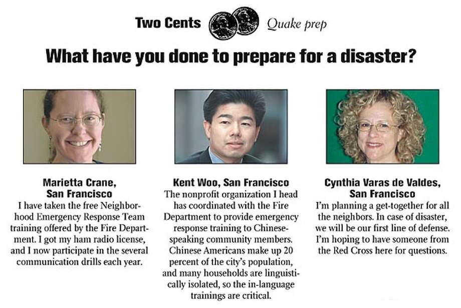 Two Cents: Quake prep -- What have you done to prepare for a disaster?