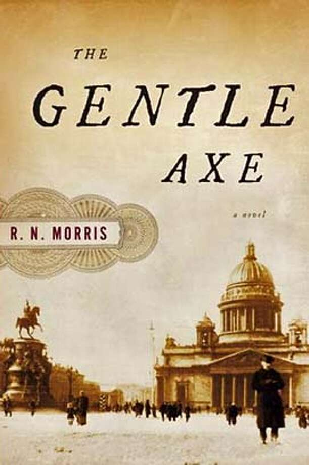 The Gentle Axe: A Novel (Hardcover) by R. N. Morris (Author) Photo: Ho
