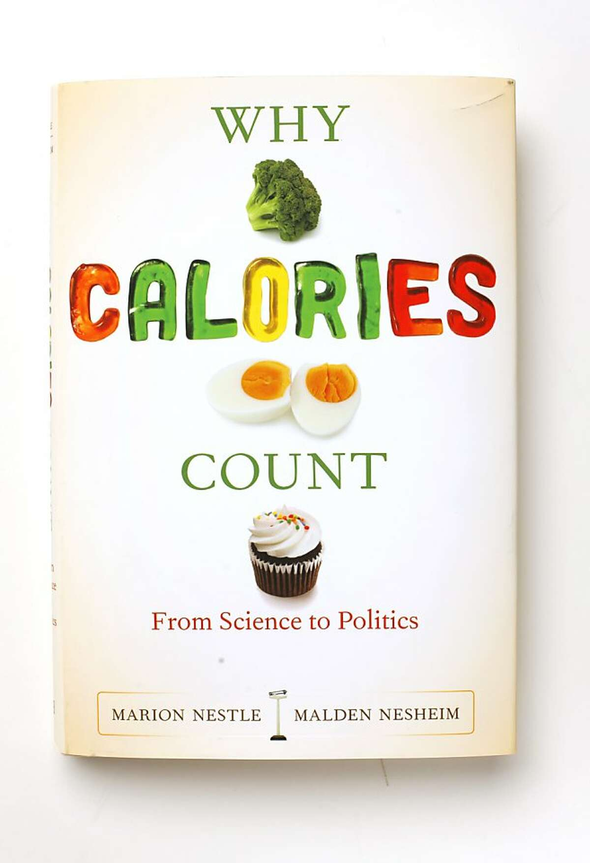 """""""Why Calories Count,"""" by Marion Nestle as seen in San Francisco on March 14, 2011."""